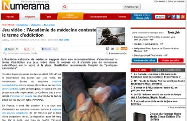 http://www.numerama.com/magazine/22381-jeu-video-l-academie-de-medecine-conteste-le-terme-d-addiction.html