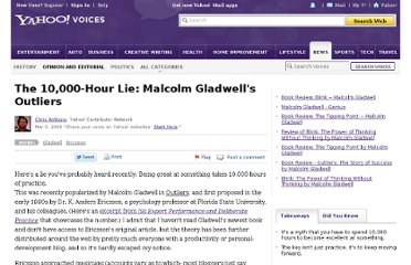 http://voices.yahoo.com/the-10000-hour-lie-malcolm-gladwells-outliers-2577629.html