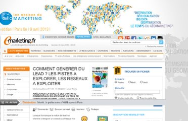 http://www.e-marketing.fr/Marketing-Direct/Article/COMMENT-GENERER-DU-LEAD--LES-PISTES-A-EXPLORER-LES-RESEAUX-A-EXPLOITER-36916-1.htm