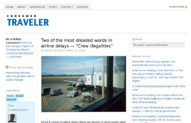 http://www.consumertraveler.com/today/two-of-the-worst-words-in-airline-delays-crew-illegalities/