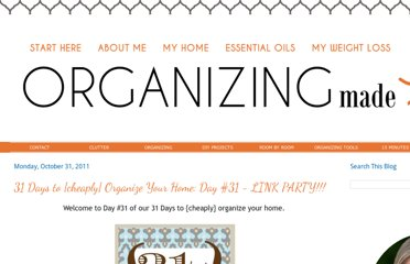 http://organizingmadefun.blogspot.com/2011/10/31-days-to-cheaply-organize-your-home_31.html