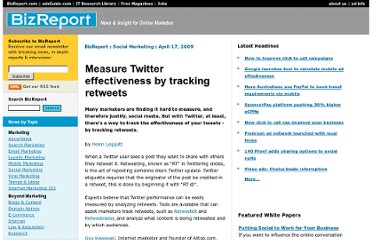 http://www.bizreport.com/2009/04/measure_twitter_effectiveness_by_tracking_retweets.html#