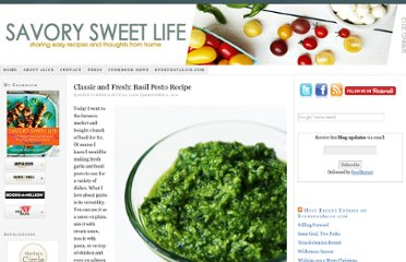 http://savorysweetlife.com/2009/07/classic-and-fresh-basil-pesto-recipe/