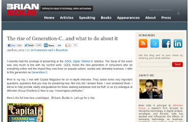 http://www.briansolis.com/2012/04/the-rise-of-generation-c-and-what-to-do-about-it/