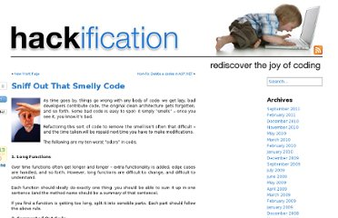 http://www.hackification.com/2009/01/20/sniff-out-that-smelly-code/
