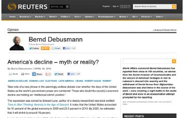 http://blogs.reuters.com/bernddebusmann/2012/04/20/america%e2%80%99s-decline-%e2%80%93-myth-or-reality/