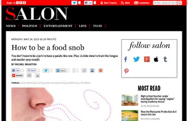 http://www.salon.com/2010/05/24/how_to_be_a_food_snob_develop_palate/