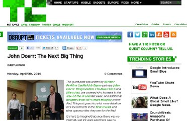http://techcrunch.com/2010/04/05/john-doerr-the-next-big-thing/