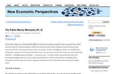 http://neweconomicperspectives.org/2012/03/the-public-money-monopoly-pt-ii.html