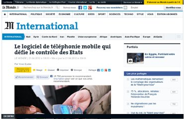 http://www.lemonde.fr/international/article/2012/04/21/le-logiciel-de-telephonie-mobile-qui-defie-le-controle-des-etats_1688852_3210.html