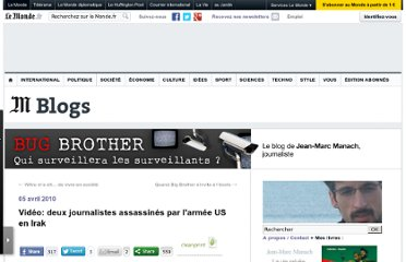 http://bugbrother.blog.lemonde.fr/2010/04/05/video-deux-journalistes-assassines-par-larmee-us-en-irak/#xtor=RSS-32280322