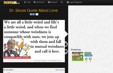 http://www.dudelol.com/dr-seuss-quote-about-love/