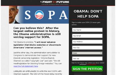 http://a.fightforthefuture.org/sign/obama-sopa/?akid=69.2890691.wOkbY5&rd=1&t=3