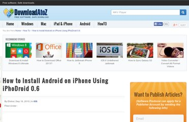 http://www.downloadatoz.com/howto/how-to-install-android-on-iphone-using-iphodroid-0-6,6190.html