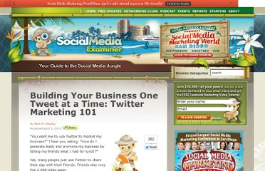 http://www.socialmediaexaminer.com/building-your-business-one-tweet-at-a-time-twitter-marketing-101/