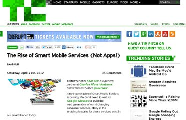 http://techcrunch.com/2012/04/21/rise-of-smart-mobile-services/