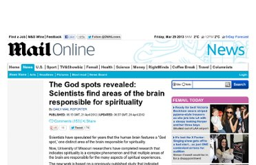 http://www.dailymail.co.uk/news/article-2133032/There-God-spot-new-research-claims-instead-spirituality-exists-brain.html