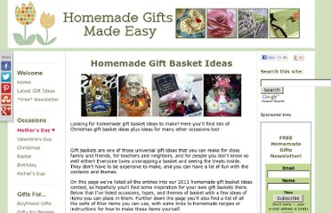 http://www.homemade-gifts-made-easy.com/homemade-gift-basket-ideas.html