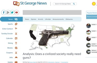 http://www.stgeorgeutah.com/news/archive/2012/04/20/analysis-does-a-civilized-society-really-need-guns/