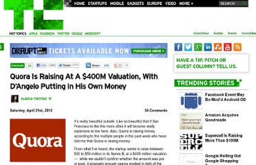 http://techcrunch.com/2012/04/21/quora-is-raising-at-a-400m-valuation-with-dangelo-putting-in-his-own-money/