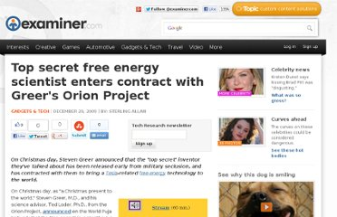 http://www.examiner.com/article/top-secret-free-energy-scientist-enters-contract-with-greer-s-orion-project