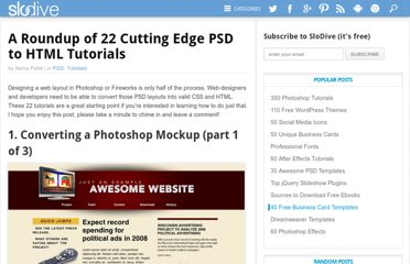 http://slodive.com/web-development/a-roundup-of-22-cutting-edge-psd-to-html-tutorials/