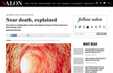 http://www.salon.com/2012/04/21/near_death_explained/