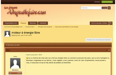 http://www.onpeutlefaire.com/forum/topic/11664-moteur-a-energie-libre/#entry205044