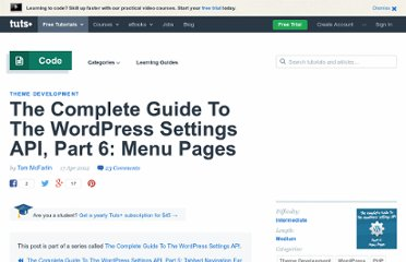http://wp.tutsplus.com/tutorials/the-complete-guide-to-the-wordpress-settings-api-part-6-menu-pages/