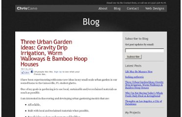 http://www.chriscano.com/blog/gravity-drip-irrigation-worm-walkways-bamboo-hoop-houses/