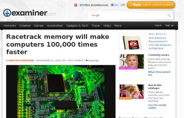 http://www.examiner.com/article/racetrack-memory-will-make-computers-100-000-times-faster