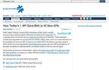http://blog.programmableweb.com/2010/04/07/how-twitters-1-api-gave-birth-to-43-new-apis/
