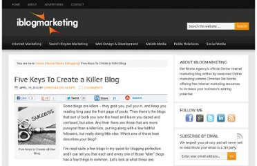 http://www.iblogmarketing.com/2012/04/19/five-keys-to-create-a-killer-blog/