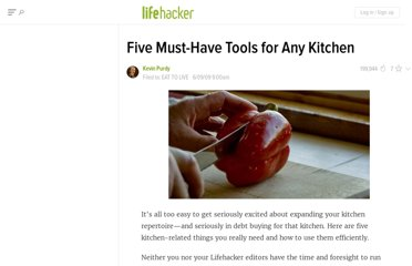 http://lifehacker.com/5284428/five-must+have-tools-for-any-kitchen
