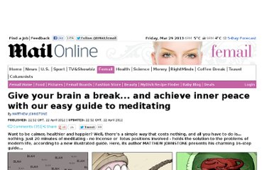 http://www.dailymail.co.uk/femail/article-2133627/Give-brain-break--achieve-inner-peace-easy-guide-meditating.html
