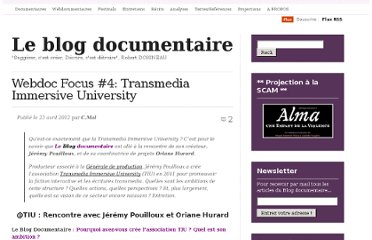 http://cinemadocumentaire.wordpress.com/2012/04/23/webdoc-focus-4-la-transmedia-immersive-university/