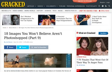 http://www.cracked.com/article_19817_18-images-you-wont-believe-arent-photoshopped-part-9.html
