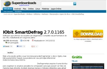 http://www.superdownloads.com.br/download/131/iobit-smartdefrag/