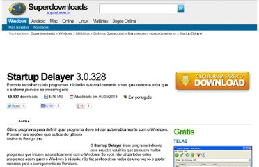 http://www.superdownloads.com.br/download/53/startup-delayer/