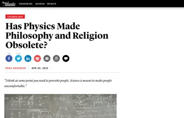 http://www.theatlantic.com/technology/archive/2012/04/has-physics-made-philosophy-and-religion-obsolete/256203/