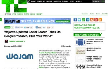 http://techcrunch.com/2012/04/23/wajams-updated-social-search-takes-on-googles-search-plus-your-world/