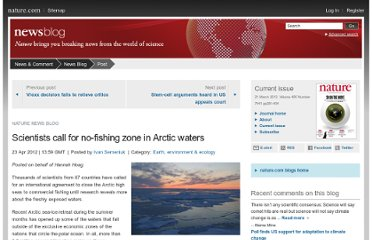 http://blogs.nature.com/news/2012/04/scientists-call-for-no-fishin-zone-in-arctic-waters.html
