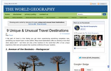 http://www.theworldgeography.com/search?q=unique+and+unusual+travel+destinations