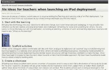 http://www.elearninglaura.net/2012/03/25/six-ideas-for-teachers-when-launching-an-ipad-deployment/