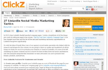 http://www.clickz.com/clickz/column/2168372/27-linkedin-social-media-marketing-tactics