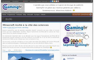 http://www.gamingtv.fr/2012/04/04/minecraft-invite-a-la-cite-des-sciences/