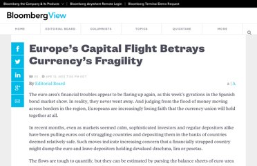 http://www.bloomberg.com/news/2012-04-12/europe-s-capital-flight-betrays-currency-s-fragility.html