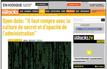 http://www.lesinrocks.com/2012/03/01/medias/internet/open-data-il-faut-rompre-avec-la-culture-de-secret-et-dopacite-de-ladministration-111691/