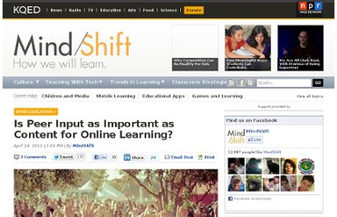 http://blogs.kqed.org/mindshift/2012/04/is-community-as-important-as-content-for-online-learning/
