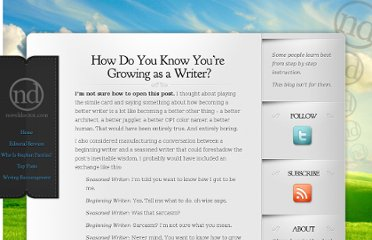 http://www.noveldoctor.com/2012/01/06/how-do-you-know-youre-growing-as-a-writer/